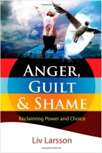 Anger Guilt and Shame